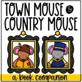 Town Mouse Country Mouse Book Companion and Activities
