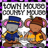 Town Mouse Country Mouse NO PREP Printables