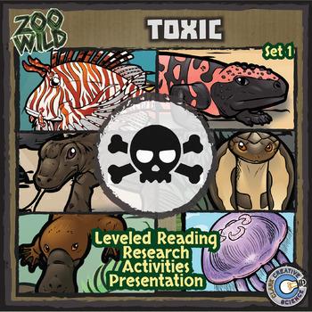 Toxic Animals - Zoo Wild Bundle - Leveled Reading, Slides & Activities
