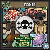 Toxic Animals - Zoo Wild Bundle - Leveled Reading, Slides & Activities
