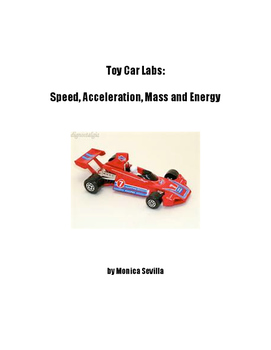 Toy Car Labs: Determining speed, acceleration, mass and energy