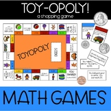 Toy-Opoly {A Math MONEY Game}