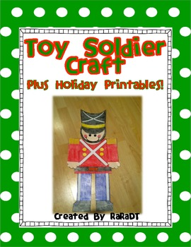 Toy Soldier Craft & Christmas Printables!
