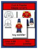 Toy Soldier - Cut & Paste Craft - Super Easy perfect for P