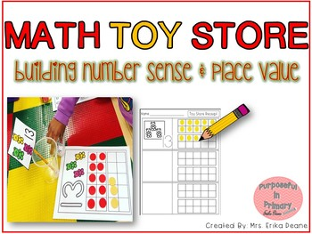 Toy Store to Build Number Sense & Place Value