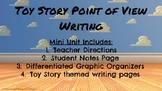 Toy Story Point of View Writing Mini Unit