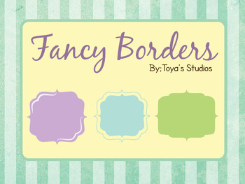 Toya's Studios Fancy Borders