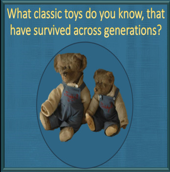 When Toys were fun -  ESL adults conversation and kids