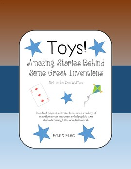 Toys! Amazing Stories Behind Some Great Inventions Non-Fiction Book Study