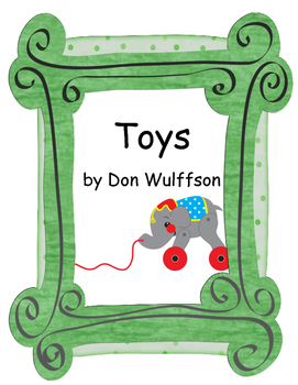 Toys! Amazing Stories Behind Some Great Inventions by Don Wulffson Nonfiction