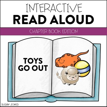 Toys Go Out - Interactive Read Aloud