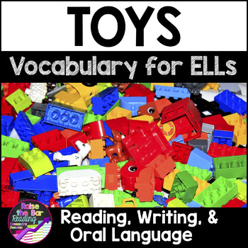 Toys Vocabulary Activities for Beginning ELLs