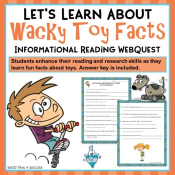 Toys Webquest Wacky Toy Facts Reading Internet Research Activity