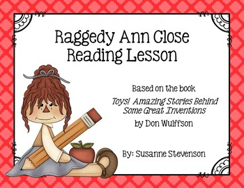 Toys! by Don Wulffson - Raggedy Ann Close Reading