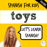 Toys in Spanish | Spanish Vocabulary