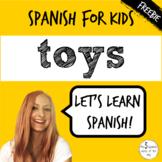 Toys in Spanish   Spanish Vocabulary
