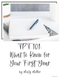 TpT 101: Things Teacher-Authors Need to Know with Misty Miller