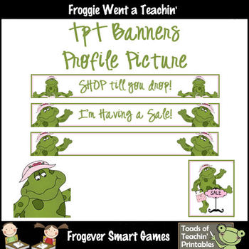 TpT Banners--Shop Till You Drop (Frogs)