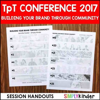 TpT Conference Handout 2017:  Building Your Brand Through Community