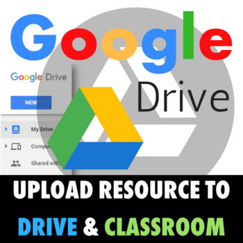 Google Resources Seller's Guide #3: Upload Resource to Google Classroom & Drive