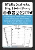 TpT Seller Social Media, Blog, and Content Planner