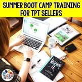 TpT Seller Summer Boot Camp