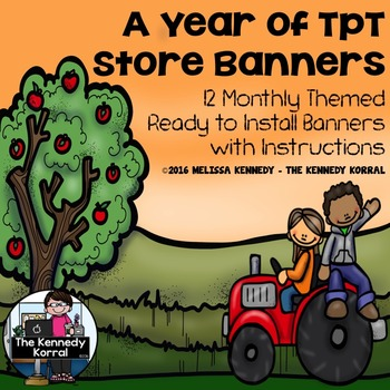 A Year of TpT Store Banners {12 Months}