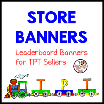 TpT Store Leaderboard Banner ABC TRAIN