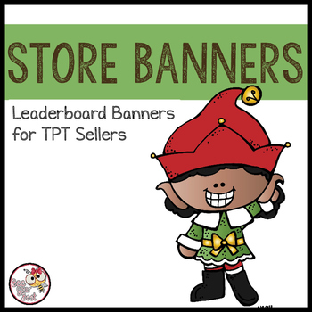 TpT Store Leaderboard Banner CHRISTMAS with Bobbleheadz Friends