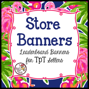 TpT Store Leaderboard Banner FLAMINGO