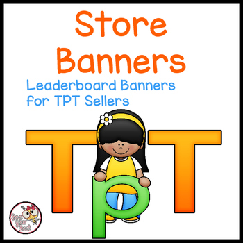 TpT Store Leaderboard Banner with Alphabet Friends