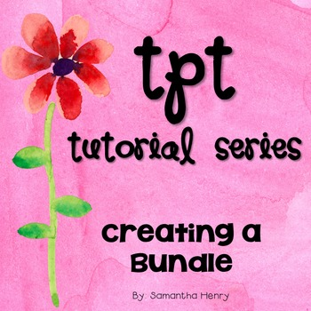 TpT Tutorial: Creating a Bundle