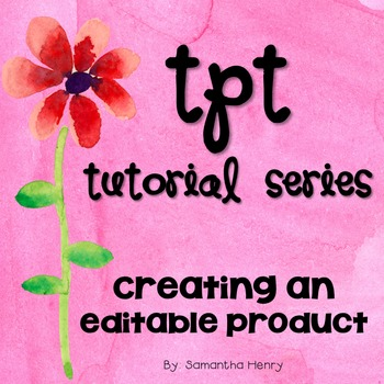 TpT Tutorial: Editable Products