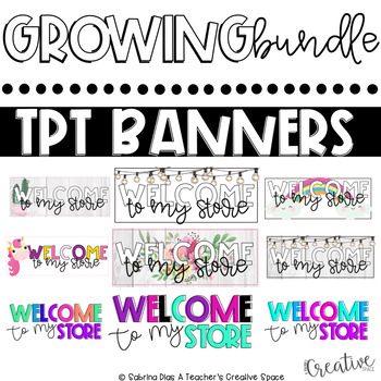Tpt Store Banners {Growing Bundle}