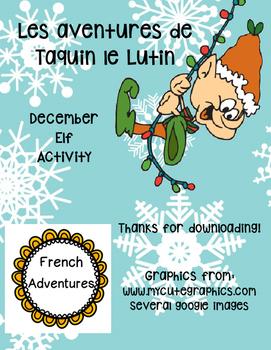 Elf on the shelf French Version!