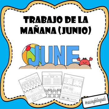 Trabajo de la manana-Junio (Spanish Morning Work-June) Kindergarten