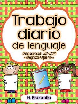 Trabajo diario de lenguaje - Semanas 33 - 39