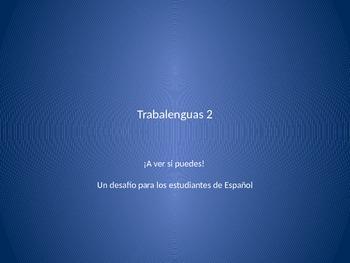 Trabalenguas 2 (more Spanish tongue twisters)