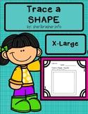 Trace A Shape Basics Prek-K X-LARGE Pack