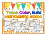 Trace, Color, Build Thanksgiving Words