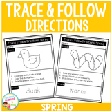 Trace & Follow Directions Worksheets: Spring