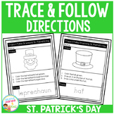 Trace & Follow Directions Worksheets: St. Patrick's Day