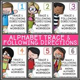 Trace & Follow Directions ALPHABET Workbooks Bundle