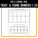 PreK Journal Pack - Trace & Frame Numbers 1-20