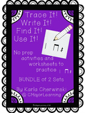 Trace It! Write It! Find It! Use It! No Prep Worksheets 2