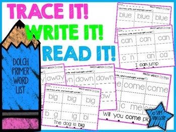 Trace It! Write It! Read It! Sight Word Intervention *Prim