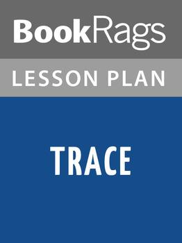 Trace Lesson Plans