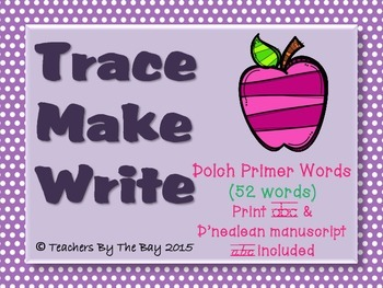 Trace Make Write Dolch Primer Words (52) Practice D'nelean and Print