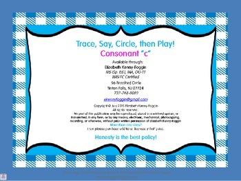 "Trace, Say, Circle then Play - Consonant ""C"""