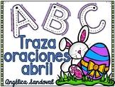 Trace Sentences April  traza oraciones abril